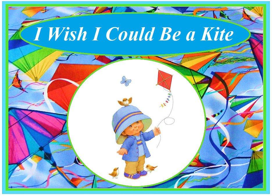 I Wish I Could Be a Kite