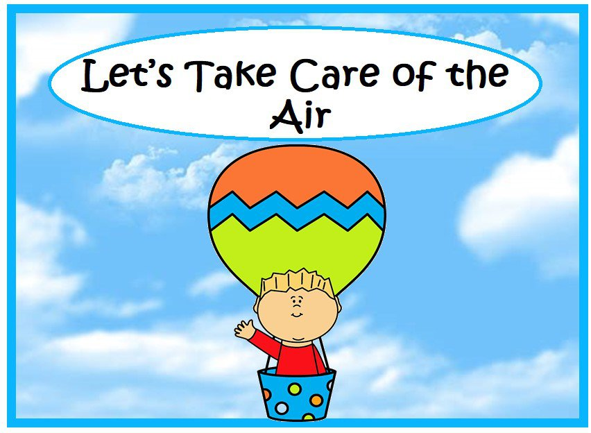 Let's Take Care of the Air