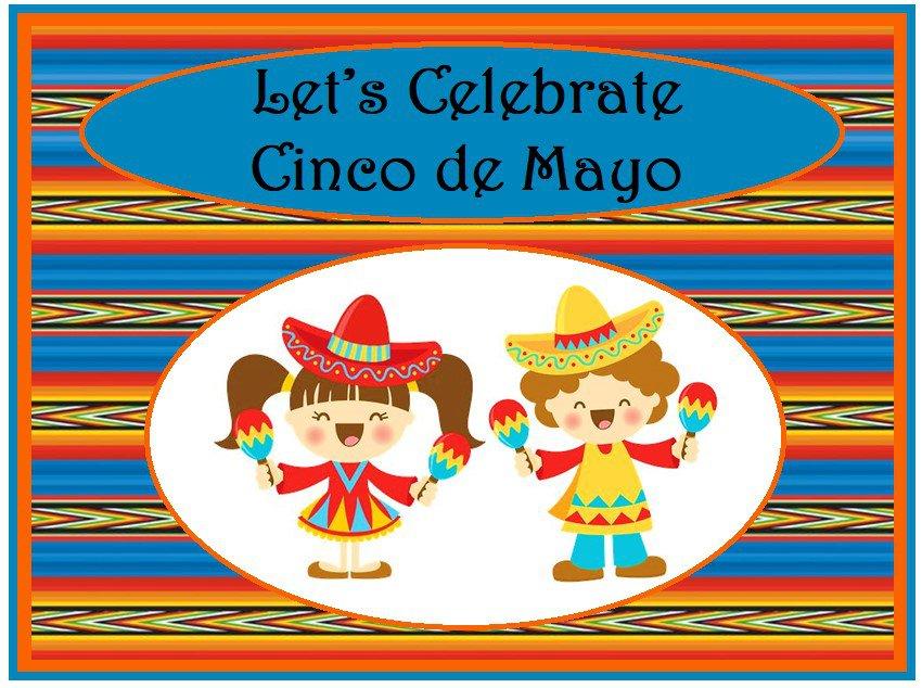 Let's Celebrate Cinco de Mayo