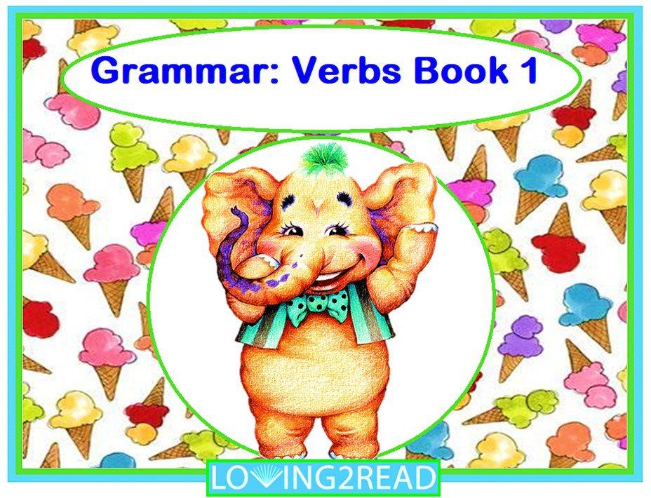 Grammar: Verbs Book 1