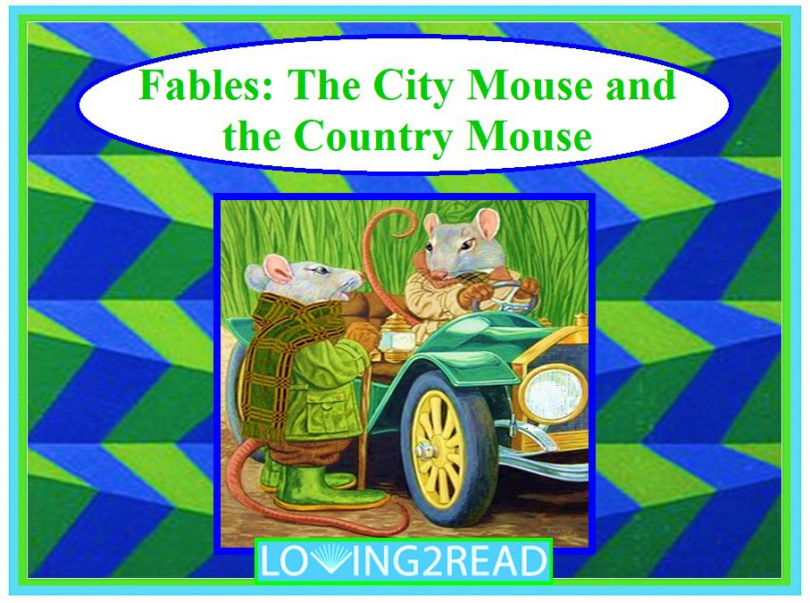 Fables: The City Mouse and the Country Mouse