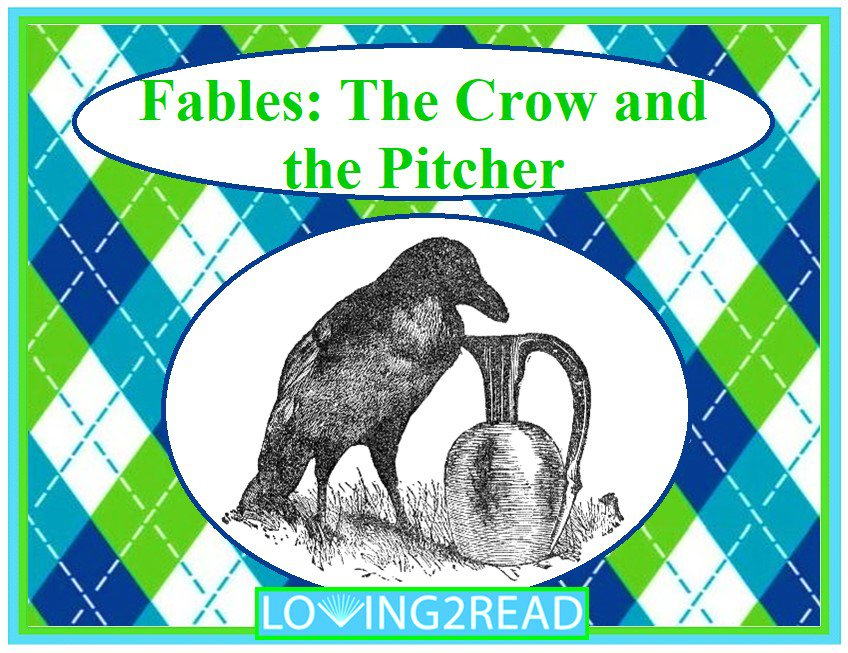 Fables: The Crow and the Pitcher