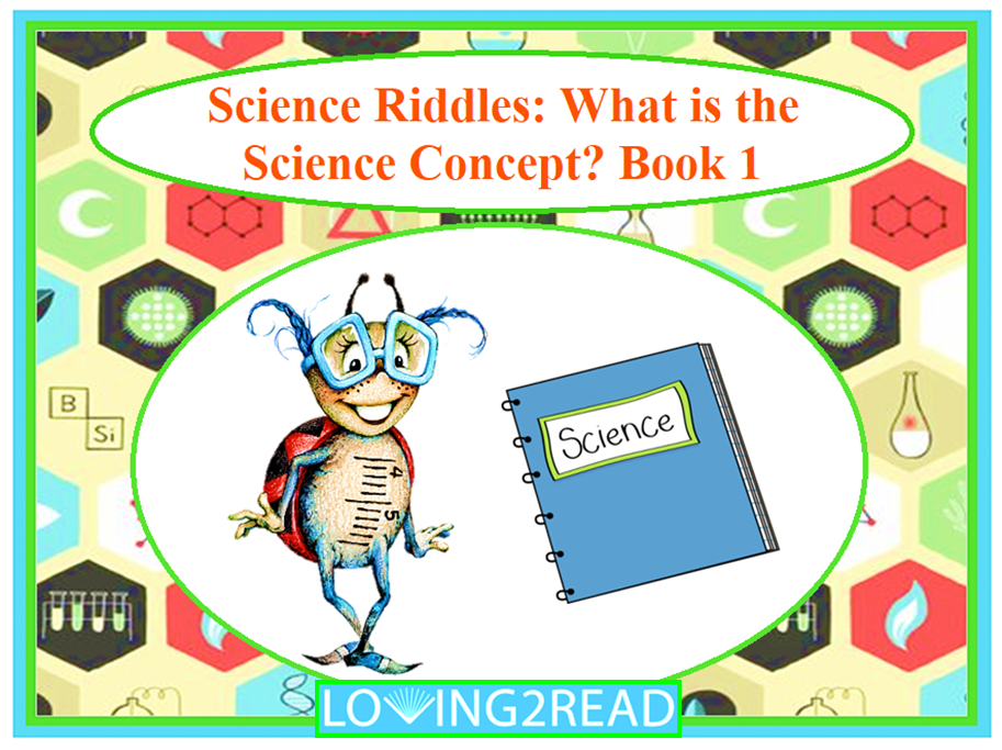 Science Riddles: What is the Science Concept? Book 1