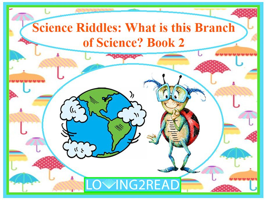 Science Riddles: What is the Branch of Science? Book 2