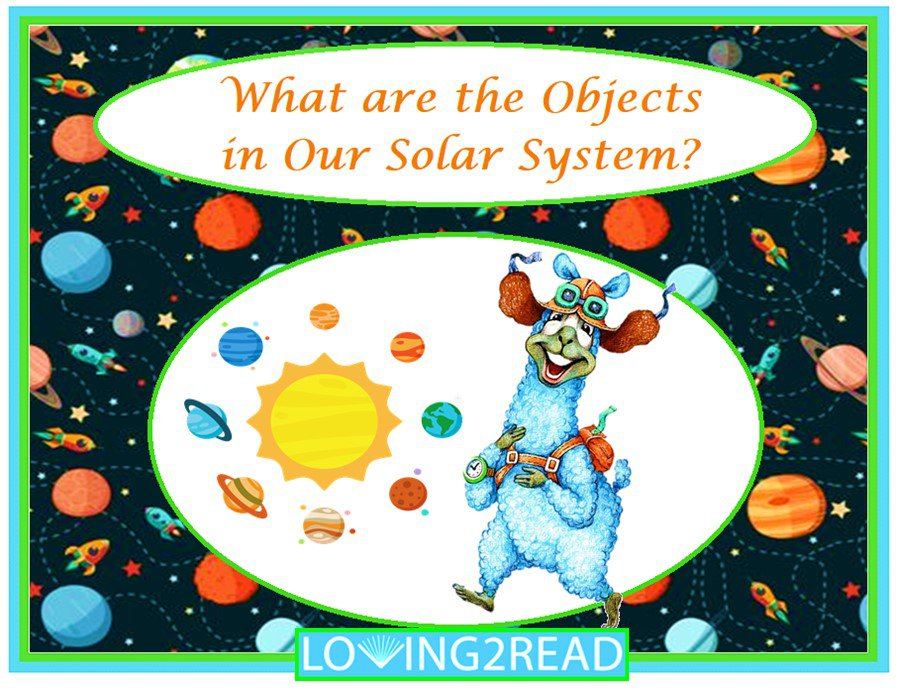 What are the Objects in Our Solar System?