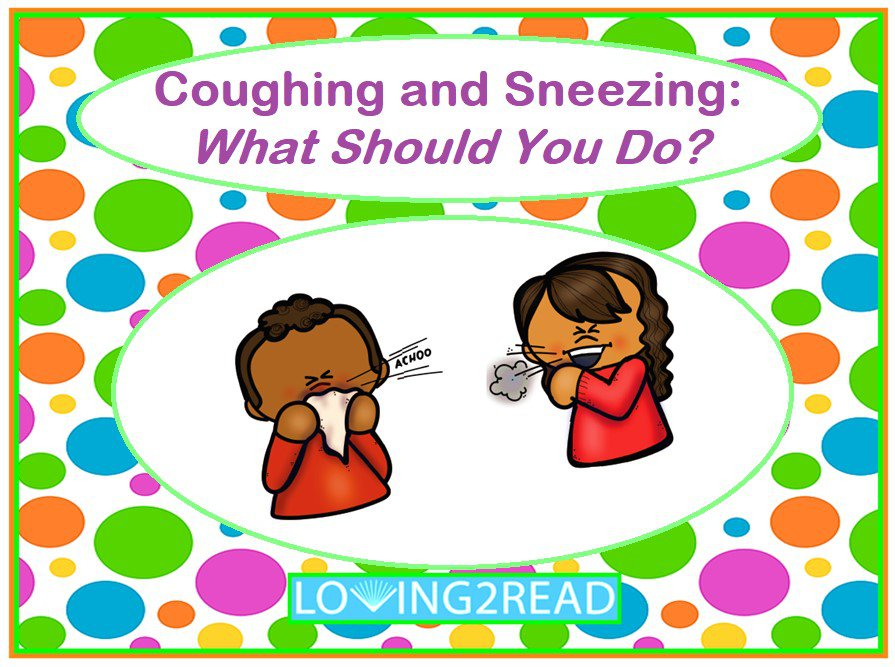 Coughing and Sneezing What Should You Do