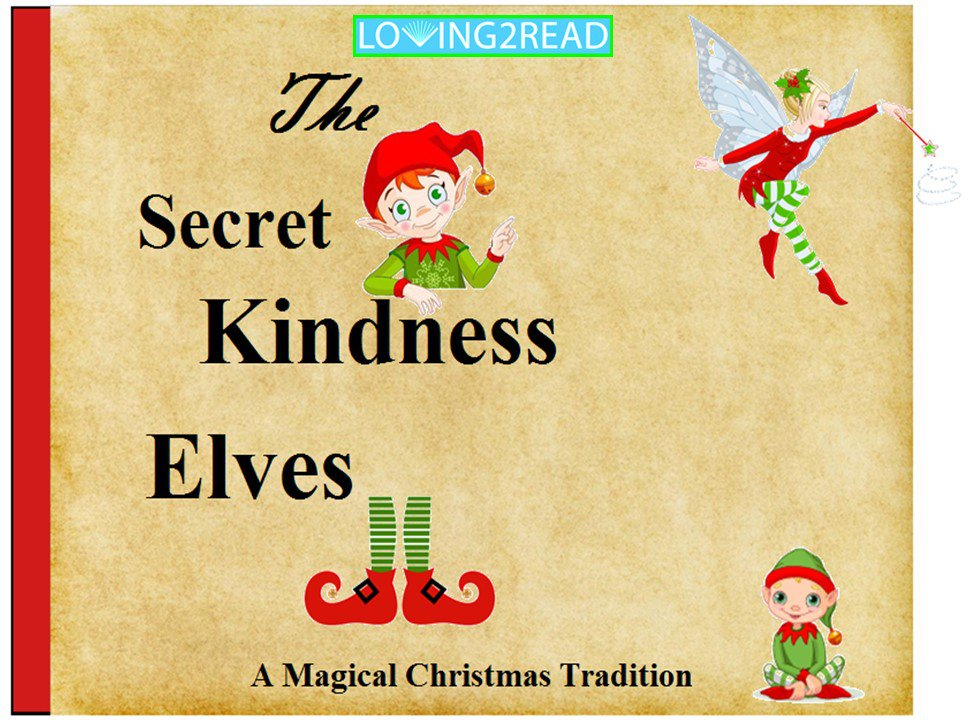 The Secret Kindness Elves
