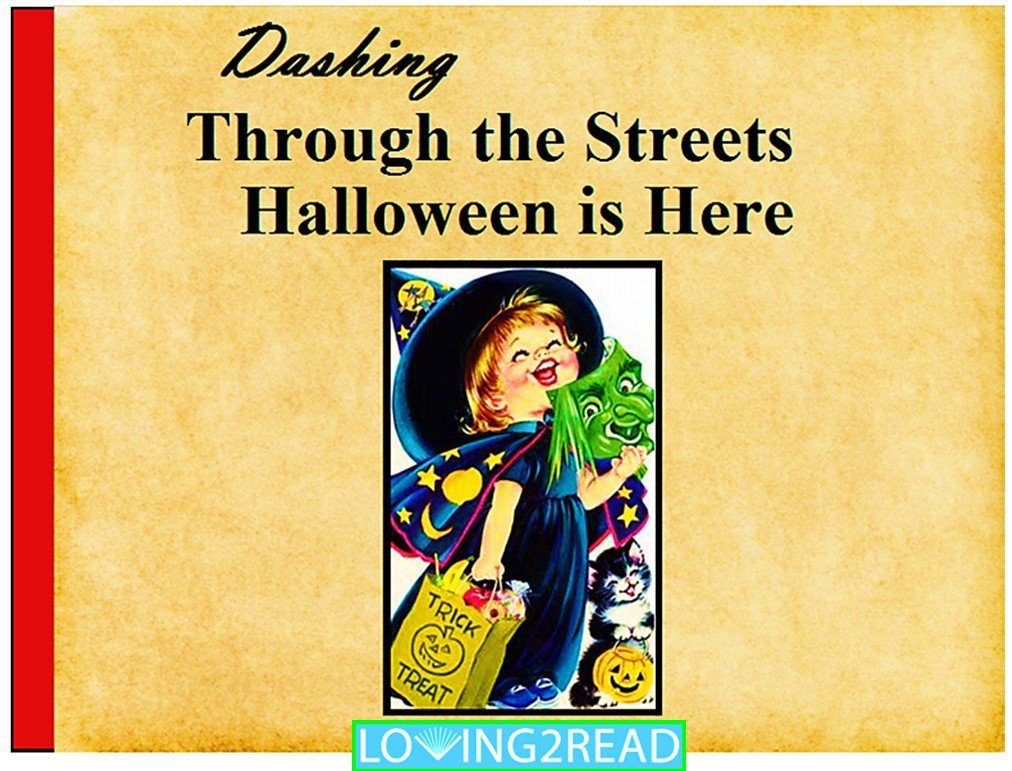 Dashing Through the Street Halloween is Here