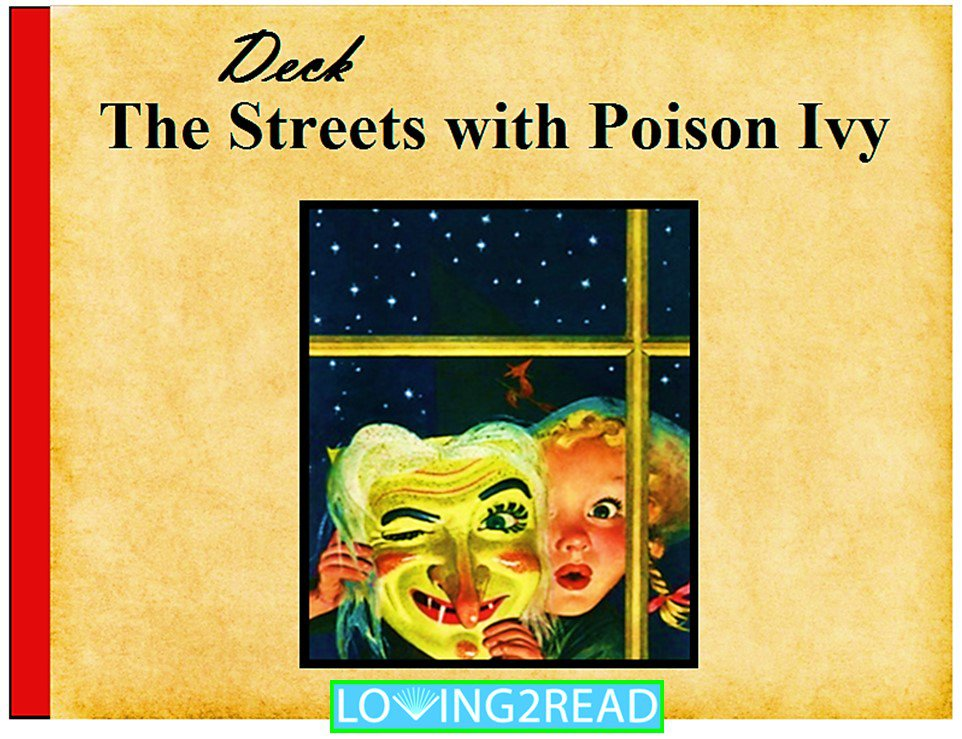 Deck the Streets with Poison Ivy