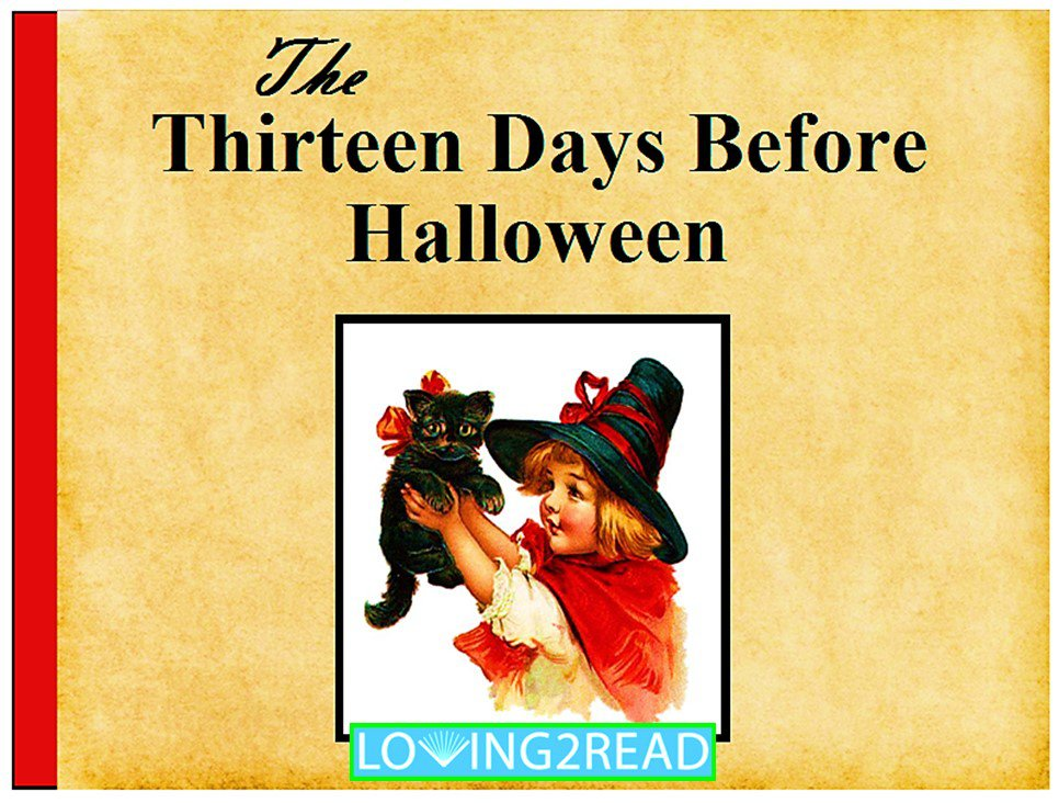 The Thirteen Days Before Halloween