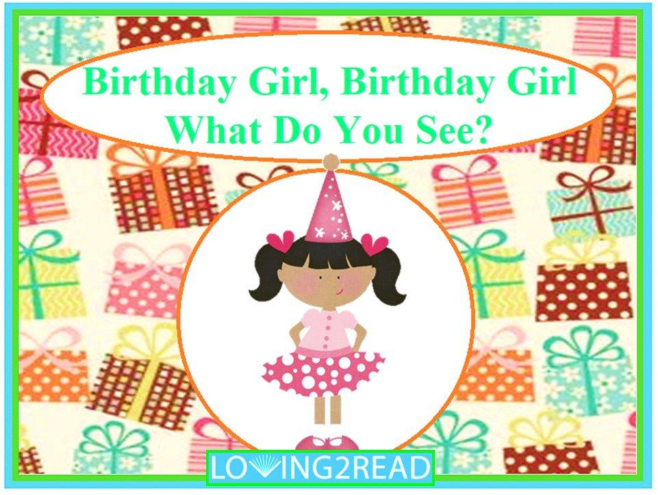Birthday Girl, Birthday Girl, What Do You See?