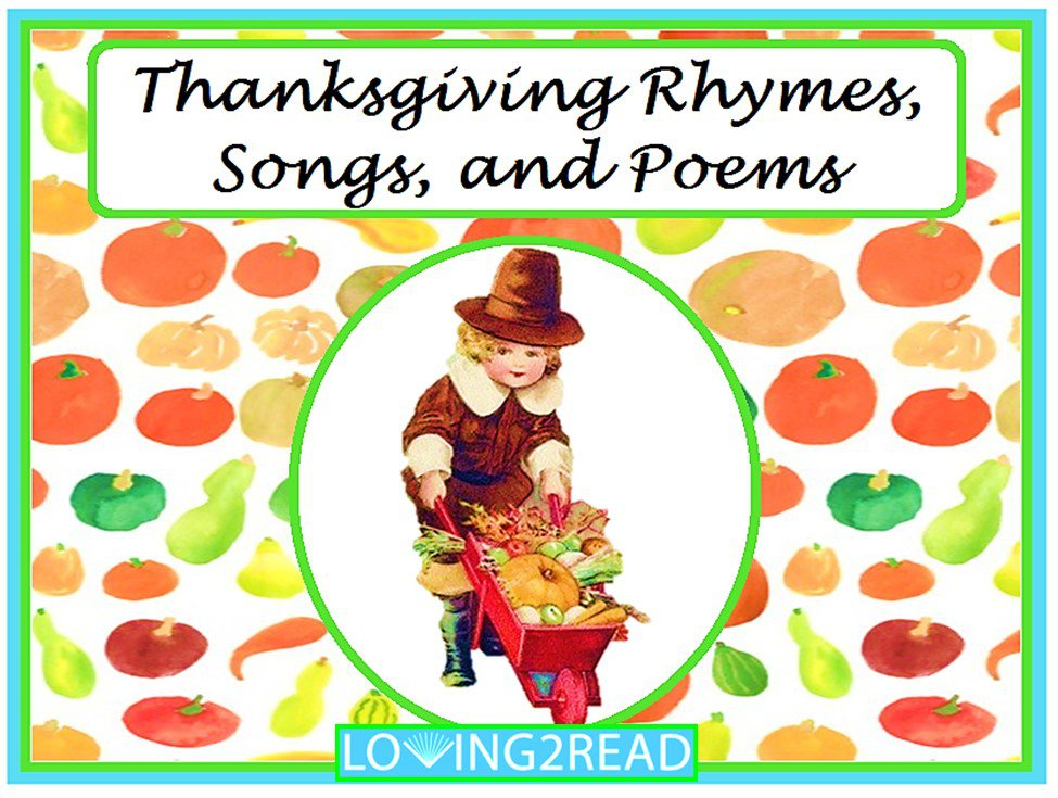 Thanksgiving Rhymes, Songs, and Poems