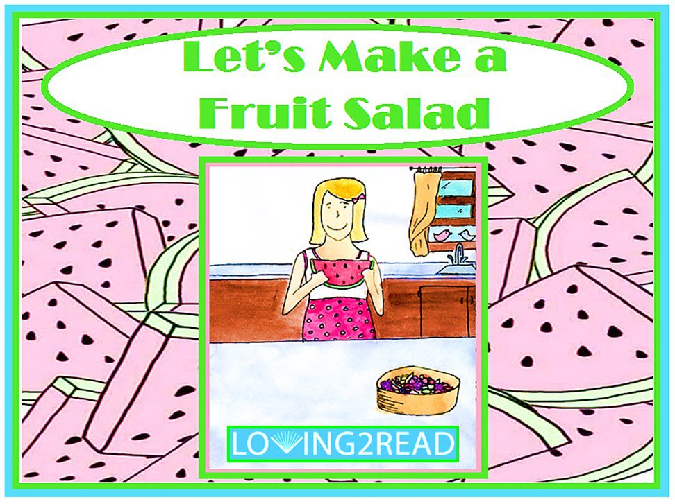 Let's Make a Fruit Salad