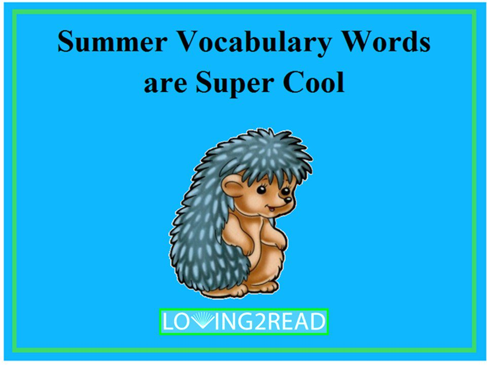 Summer Vocabulary Words are Super Cool