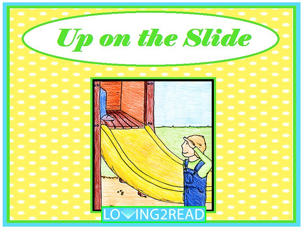 Up on the Slide