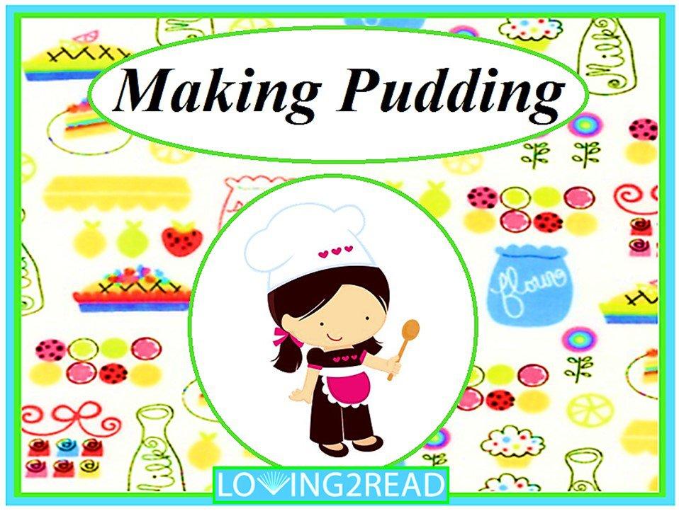 Making Pudding