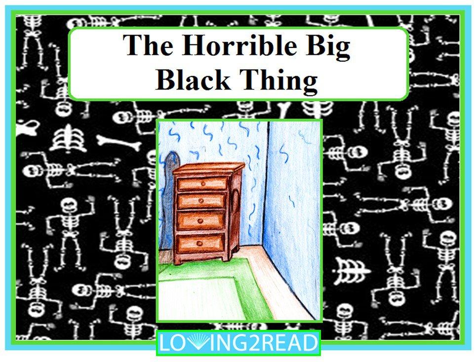 The Horrible Big Black Thing