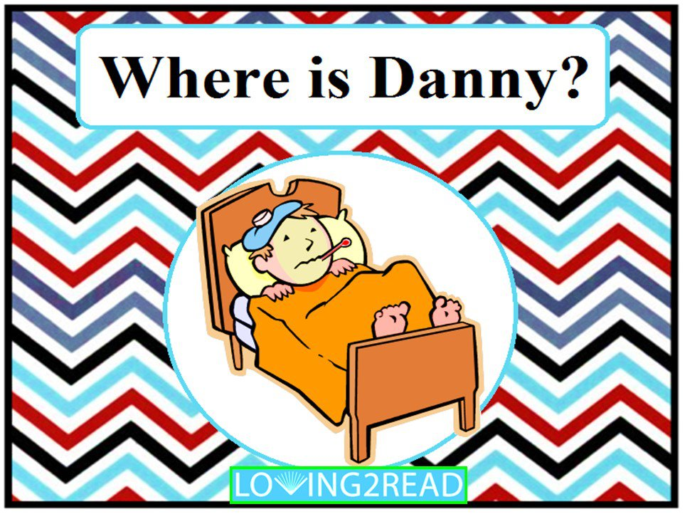 Where is Danny?