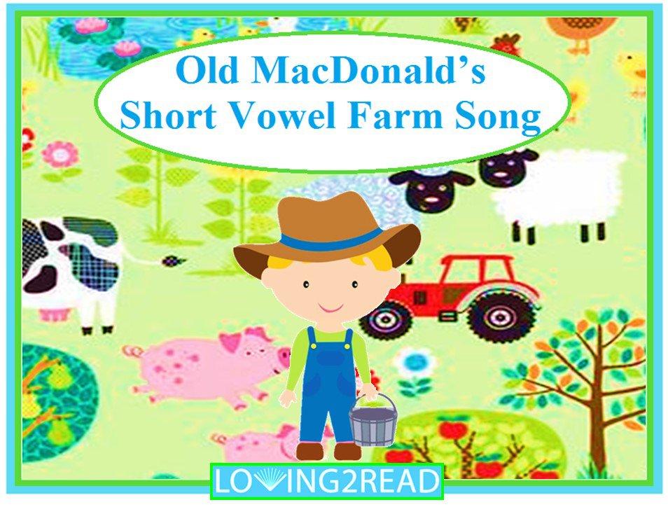 Old MacDonald's Short Vowels Farm Song