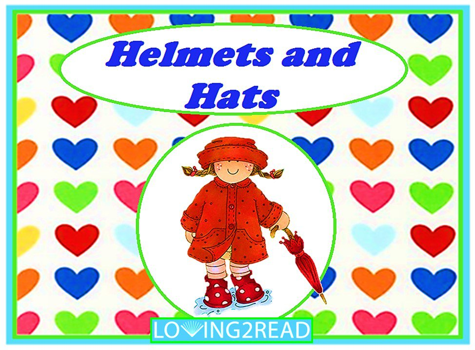 Helmets and Hats