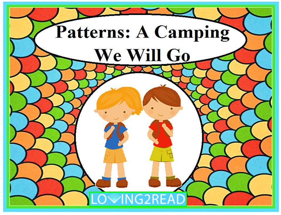 Patterns: A Camping We Will Go