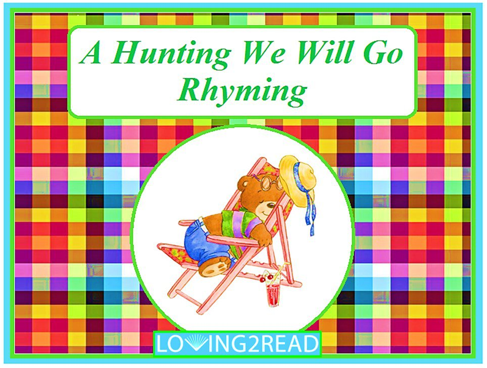 A Hunting We Will Go Rhyming