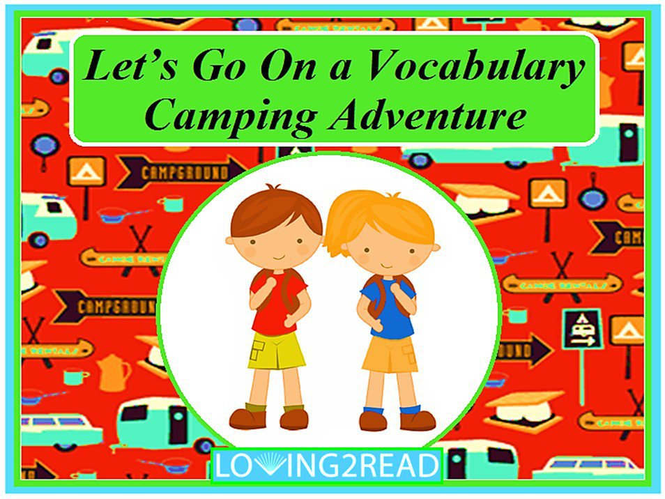 Let's Go On a Vocabulary Camping Adventure