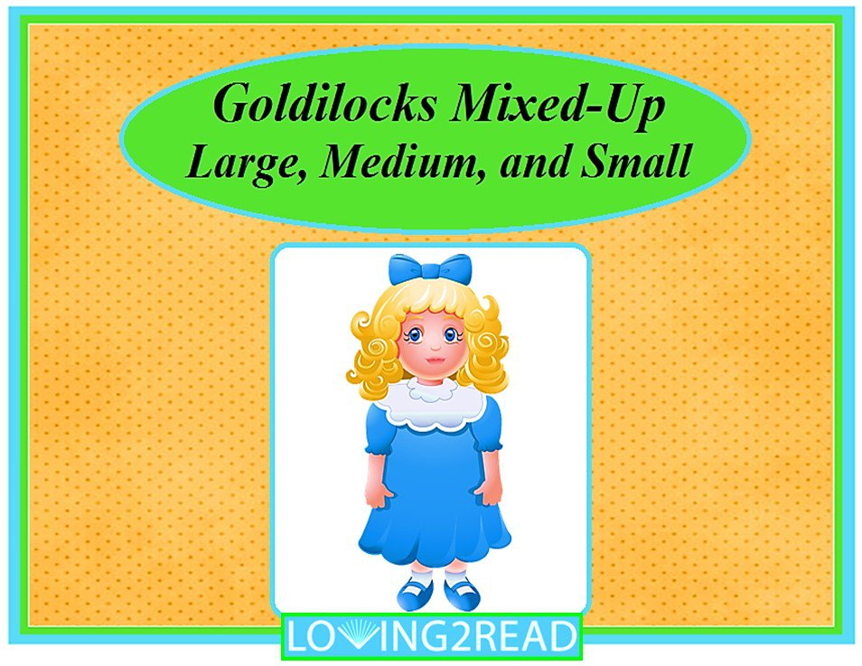 Goldilocks Mixed-Up Large, Medium, and Small