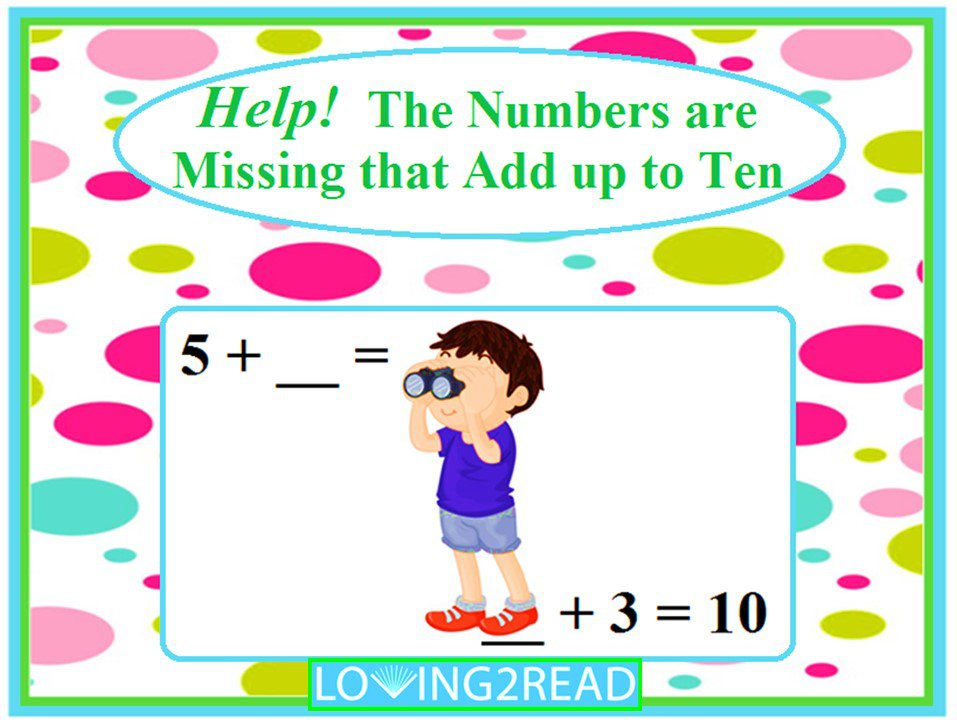 Help! The Numbers are Missing that Add Up to Ten
