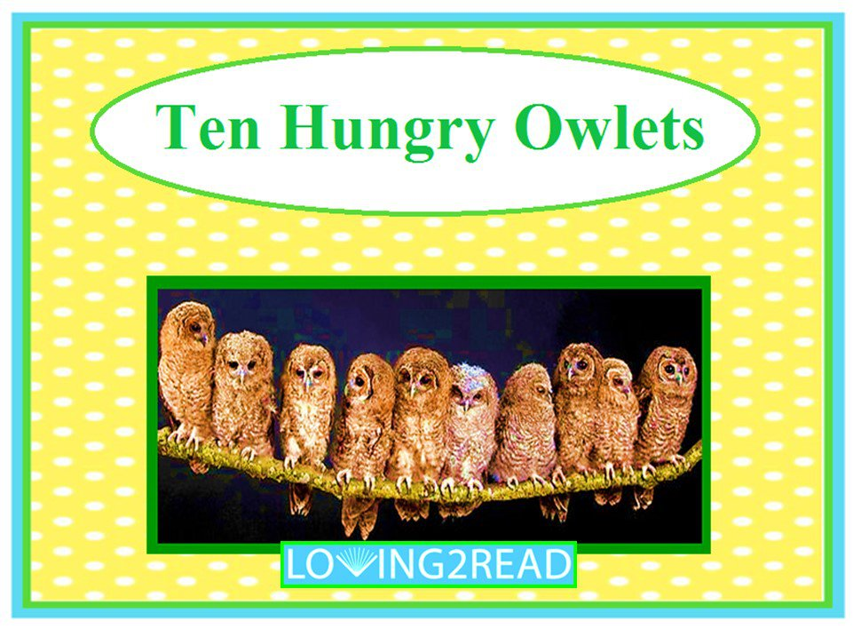 Ten Hungry Owlets