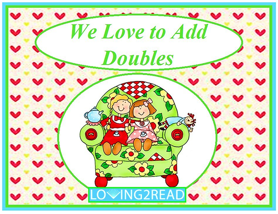 We Love to Add Doubles