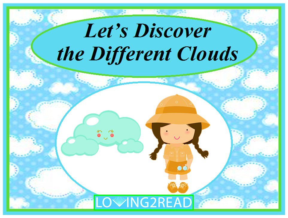 Let's Discover the Different Clouds