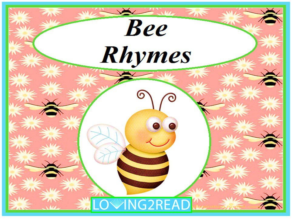 Bee Rhymes