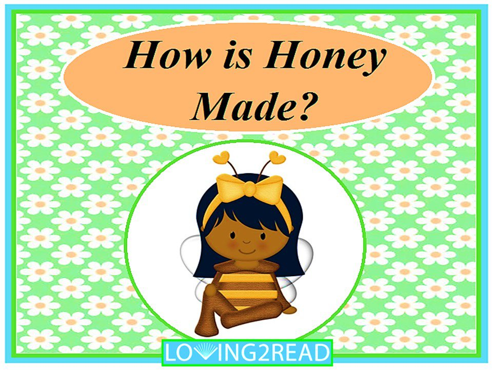 How is Honey Made?