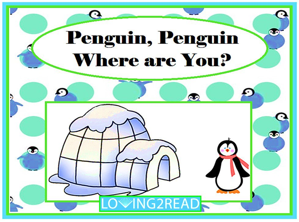 Penguin, Penguin Where are You?