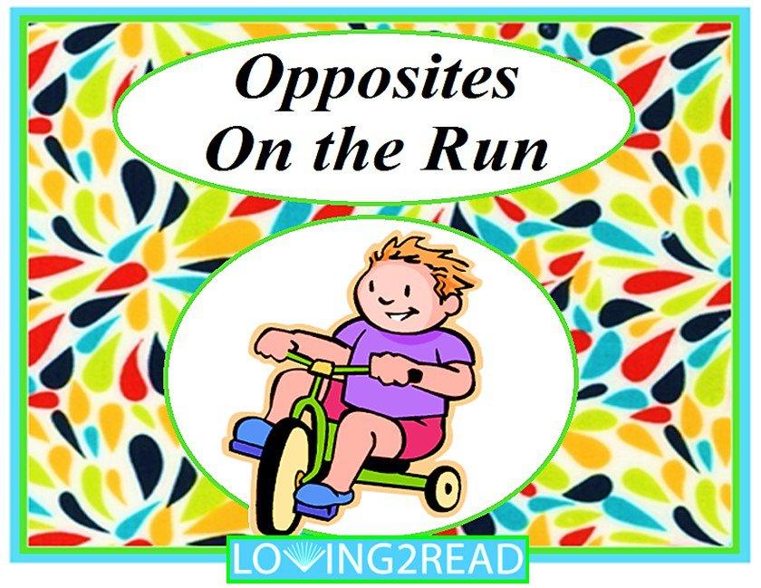 Opposites on the Run