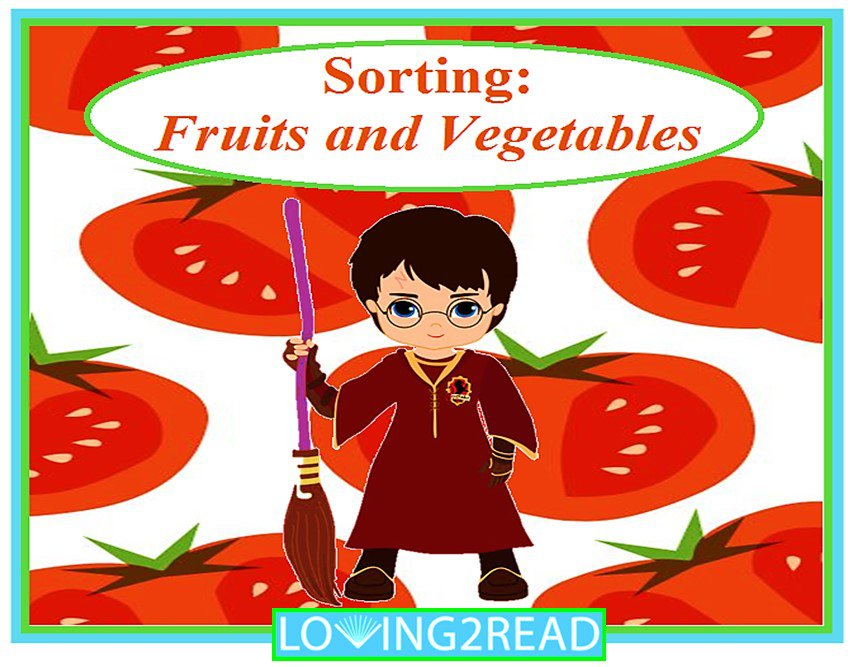 Sorting: Fruits and Vegetables