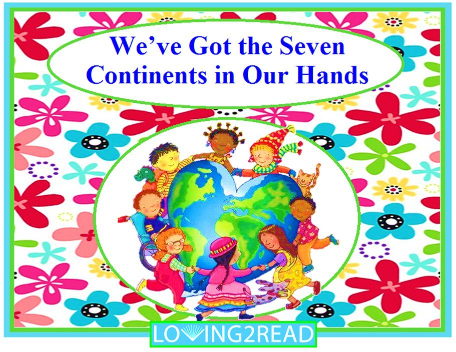 We've Got the Seven Continents in Our Hands