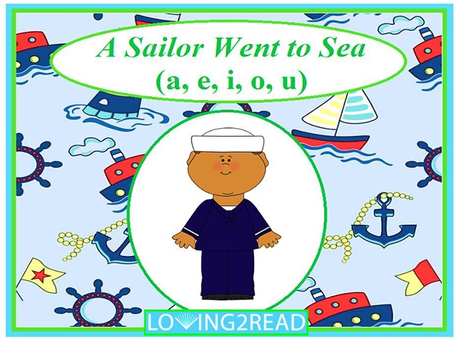 A Sailor Went to the Sea (a, e, i, o, u)