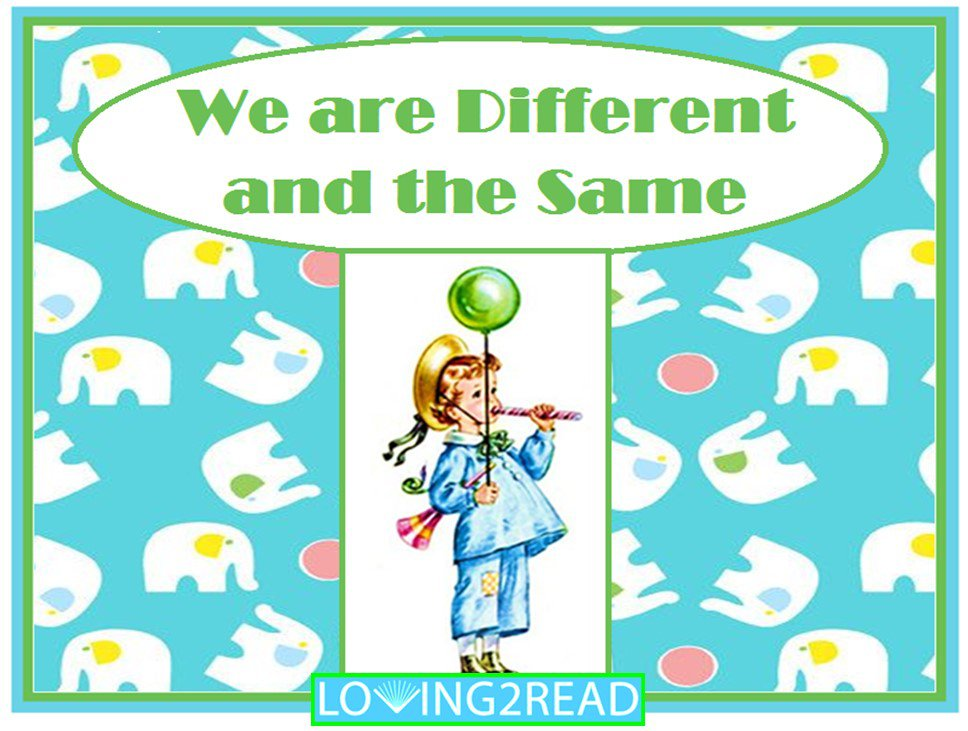 We are Different We are the Same