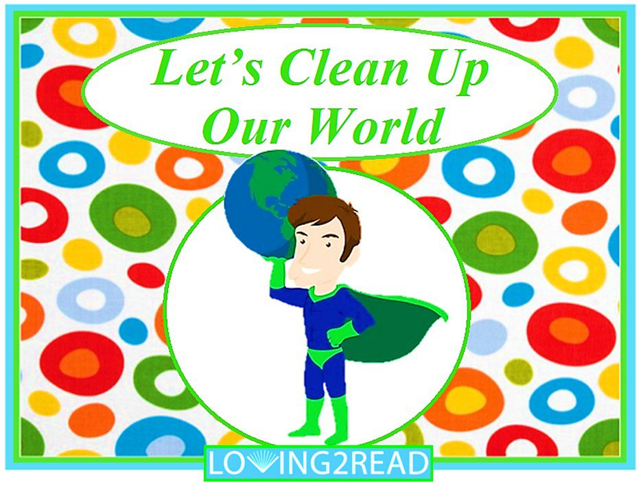 Let's Clean Up Our World