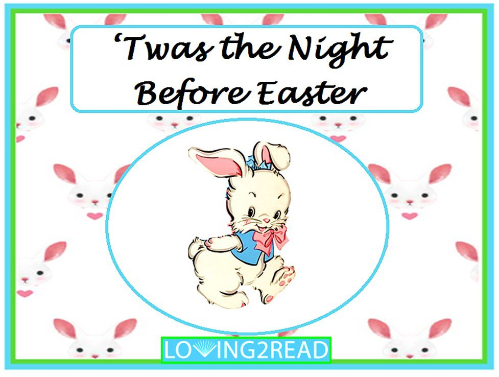 Twas the Night Before Easter