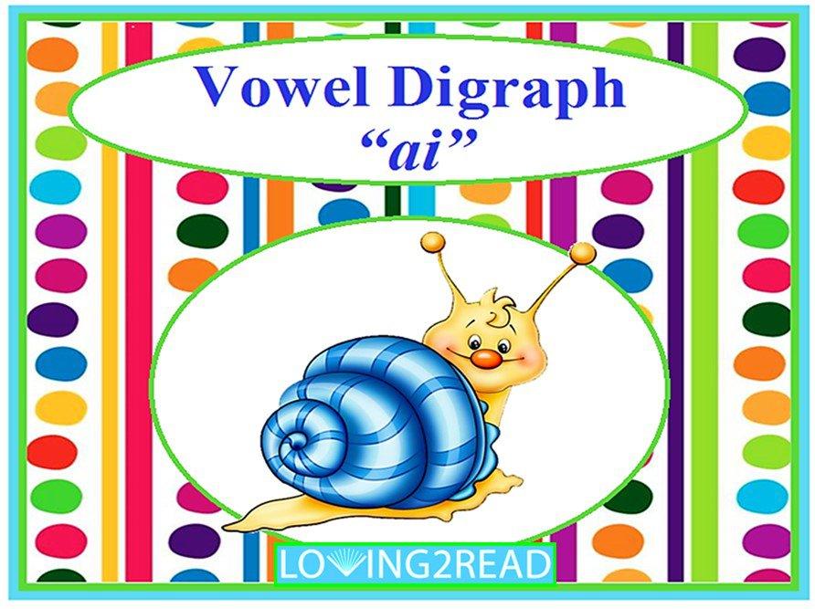 """Vowel Digraph """"ai"""""""