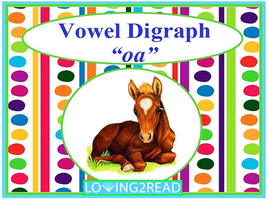 "Vowel Digraph ""oa"""