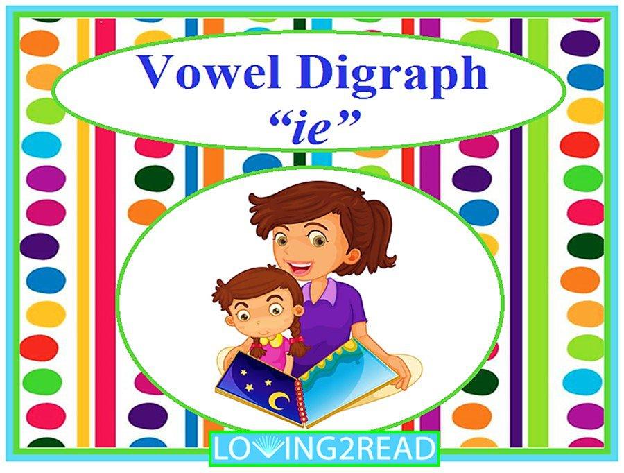 """Vowel Digraph """"ie"""""""