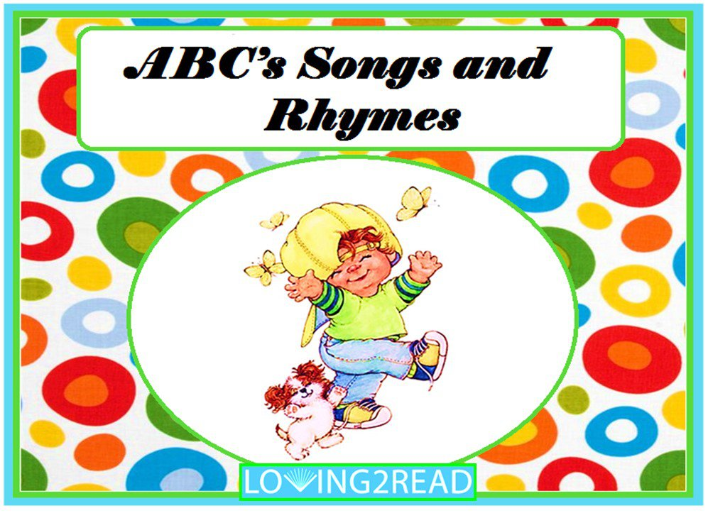 ABC's Songs and Rhymes