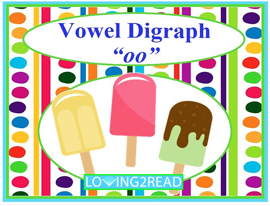 """Vowel Digraph """"oo"""""""