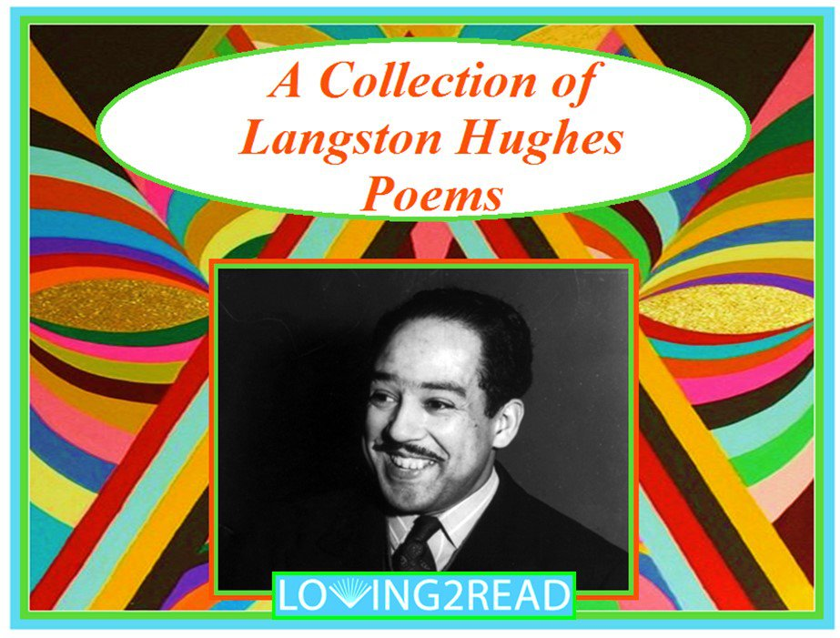 A Collection of Langston Hughes Poems