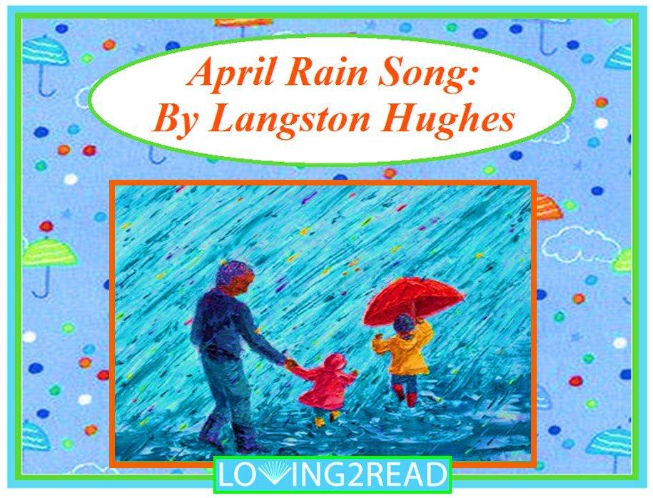 April Rain Song By Langston Hughes