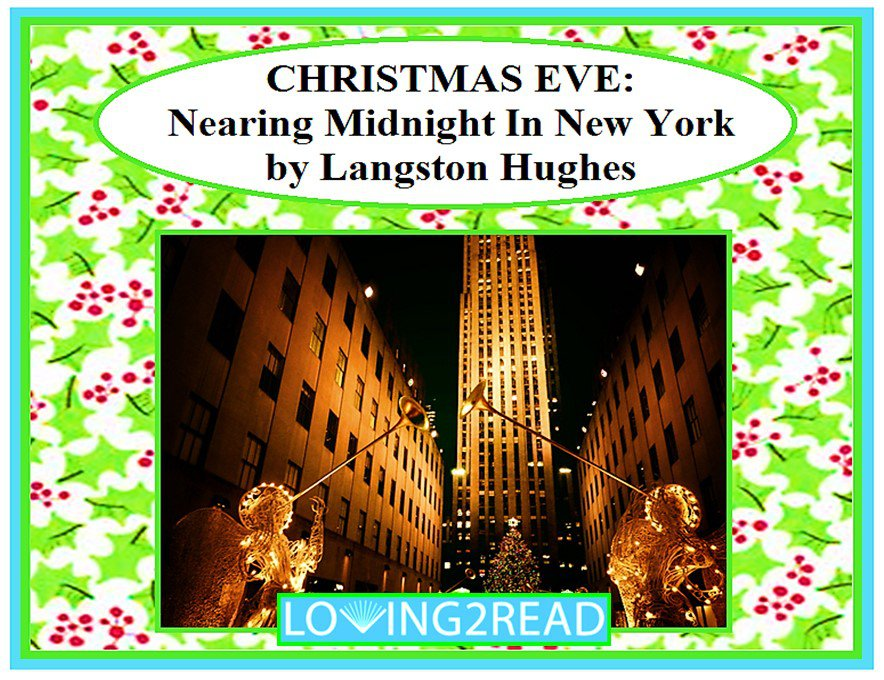 Christmas Eve: Nearing Midnight in New York by Langston Hughes
